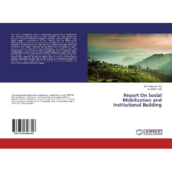 Hemanth Rao, B. K. - Report On Social Mobilization and Institutional Building