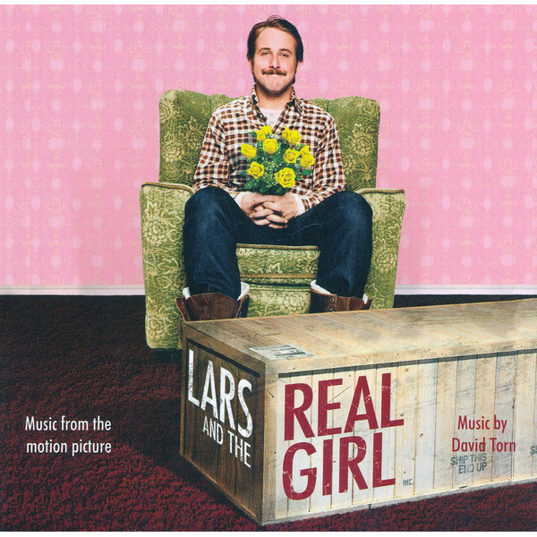 David Torn - Lars and the Real Girl [Music from the Motion Picture]