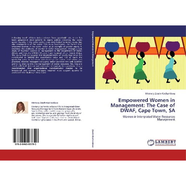 Zonde-Kachambwa, Memory - Empowered Women in Management: The Case of DWAF, Cape Town, SA