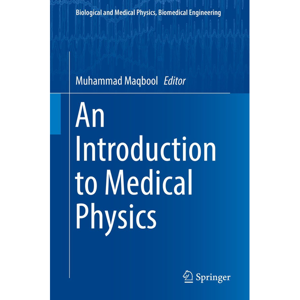 Springer International Publishing - An Introduction to Medical Physics