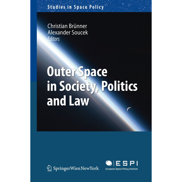 Springer Wien - Outer Space in Society, Politics and Law