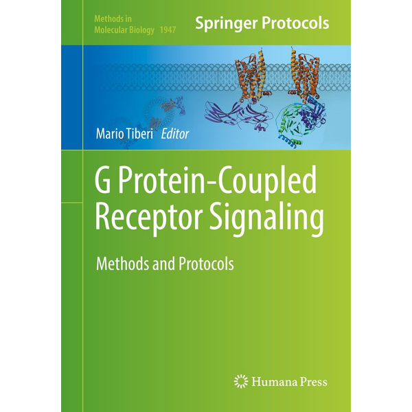 Springer US - G Protein-Coupled Receptor Signaling - Methods and Protocols