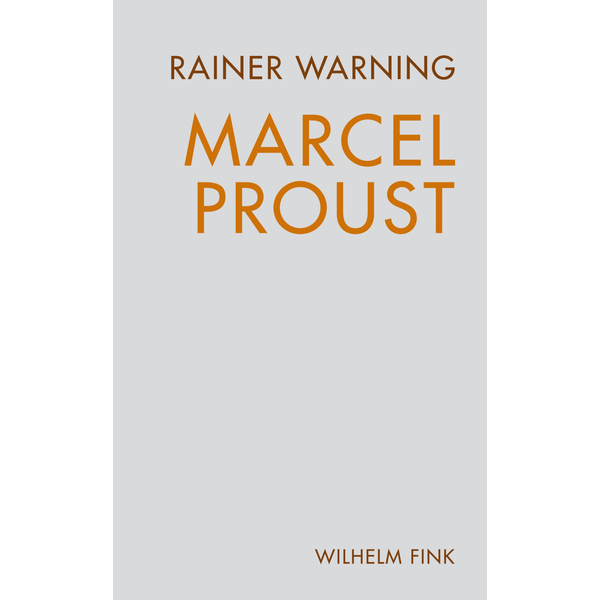 Rainer Warning Marcel Proust