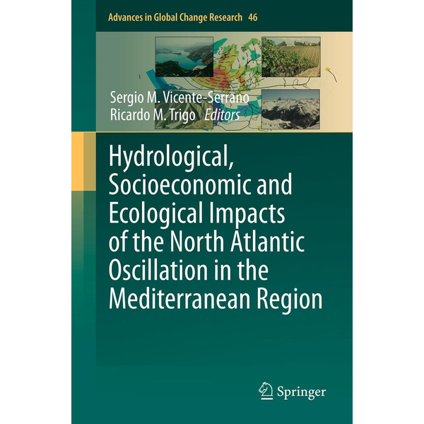 Springer Netherland - Hydrological, Socioeconomic and Ecological Impacts of the North Atlantic Oscillation in the Mediterranean Region