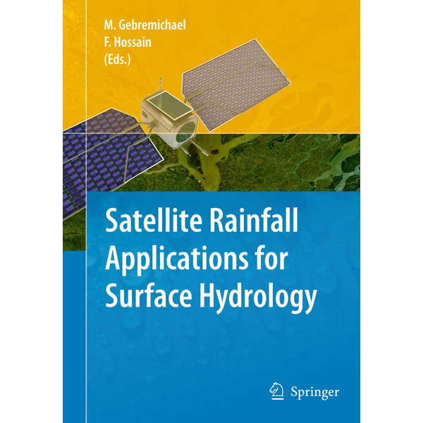 Springer Netherland - Satellite Rainfall Applications for Surface Hydrology