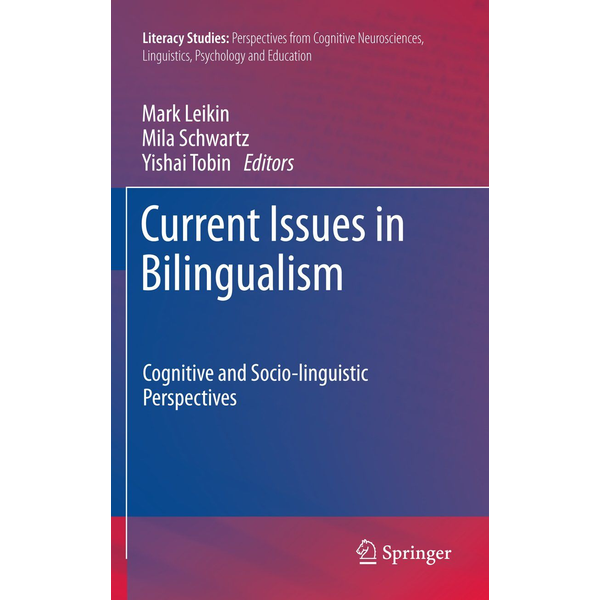 Springer Netherland Current Issues in Bilingualism - Cognitive and Socio-linguistic Perspectives