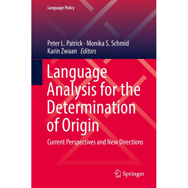 Springer International Publishing - Language Analysis for the Determination of Origin - Current Perspectives and New Directions