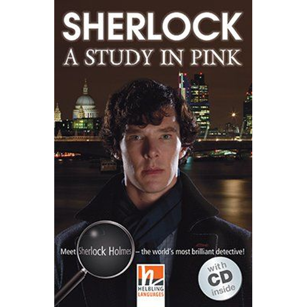 Sam Taylor Wood Sherlock - A Study in Pink, mit 2 Audio-CDs - Helbling Readers Movies / Level 5 (B1)