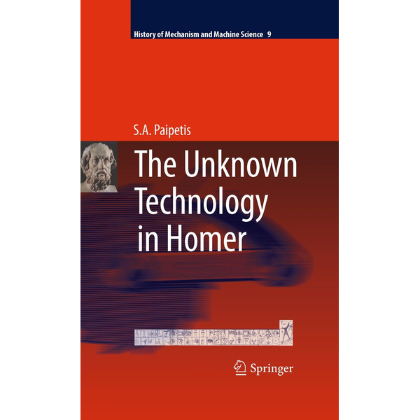 S. A. Paipetis The Unknown Technology in Homer