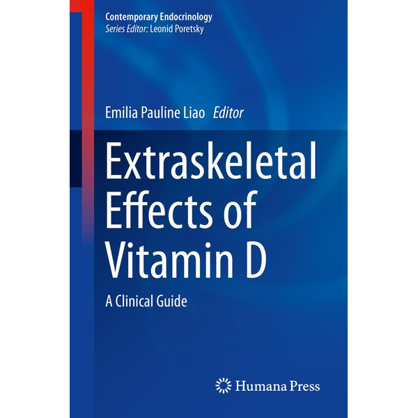 Springer International Publishing - Extraskeletal Effects of Vitamin D - A Clinical Guide