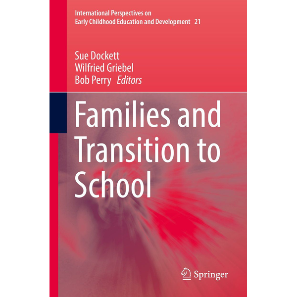 Springer International Publishing Families and Transition to School