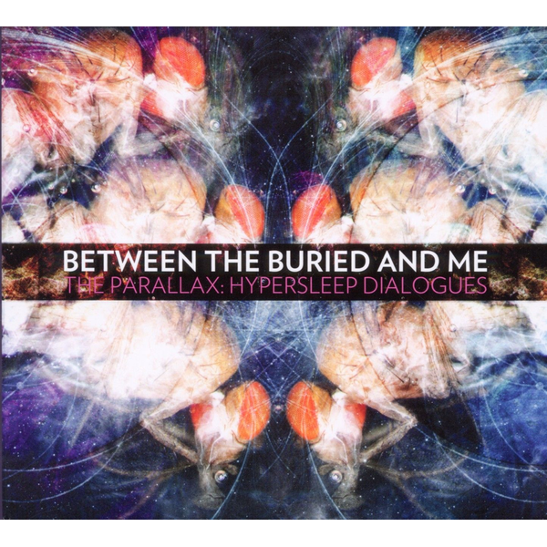 Between The Buried and Me - Parallax: Hypersleep Dialogues