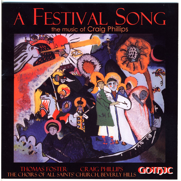Choir of All Saints - A Festival Song-The Music of Craig Phillips