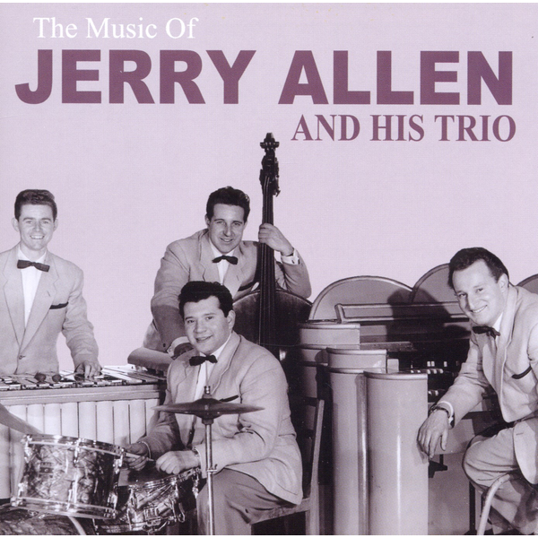 Allen,Jerry And His Trio - Music Of Jerry Allen