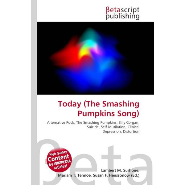 Betascript Publishing - Today (The Smashing Pumpkins Song)