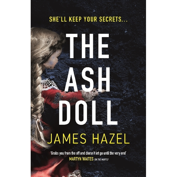 Hazel, James - ISBN The Ash Doll book Paperback 432 pages