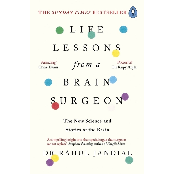 Jandial, Rahul - Life Lessons from a Brain Surgeon