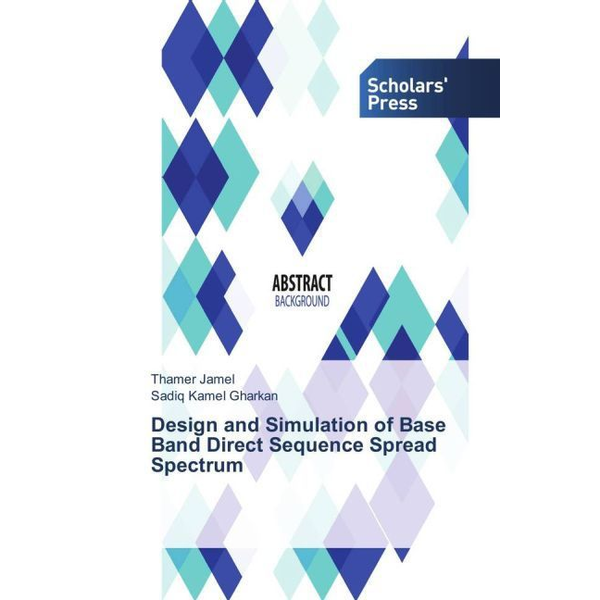Jamel, Thamer - Design and Simulation of Base Band Direct Sequence Spread Spectrum