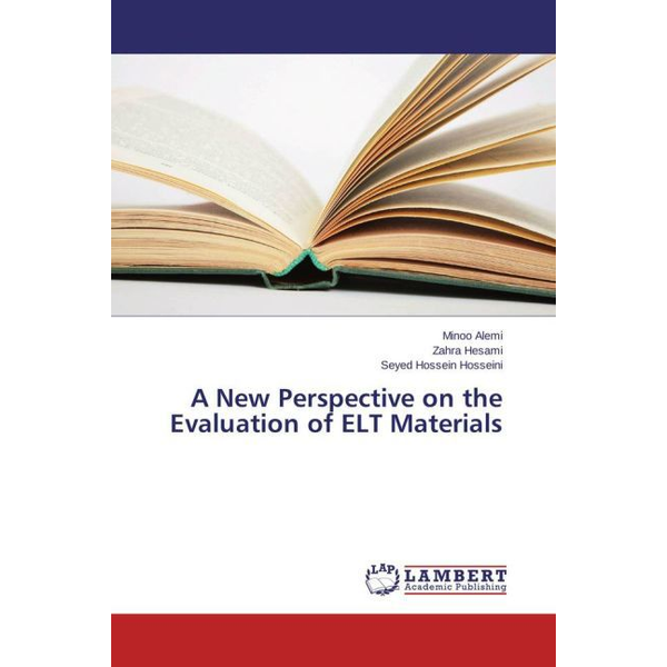 Alemi, Minoo - A New Perspective on the Evaluation of ELT Materials
