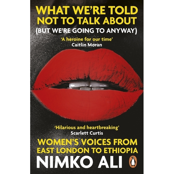 Ali, Nimko - What We're Told Not to Talk About (But We're Going to Anyway)
