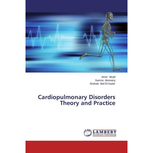 Alsaif, Amer - Cardiopulmonary Disorders Theory and Practice