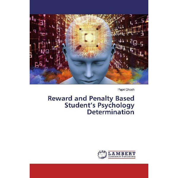Ghosh, Papri - Reward and Penalty Based Student's Psychology Determination
