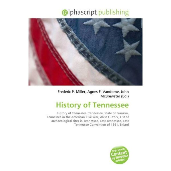Alphascript Publishing - History of Tennessee