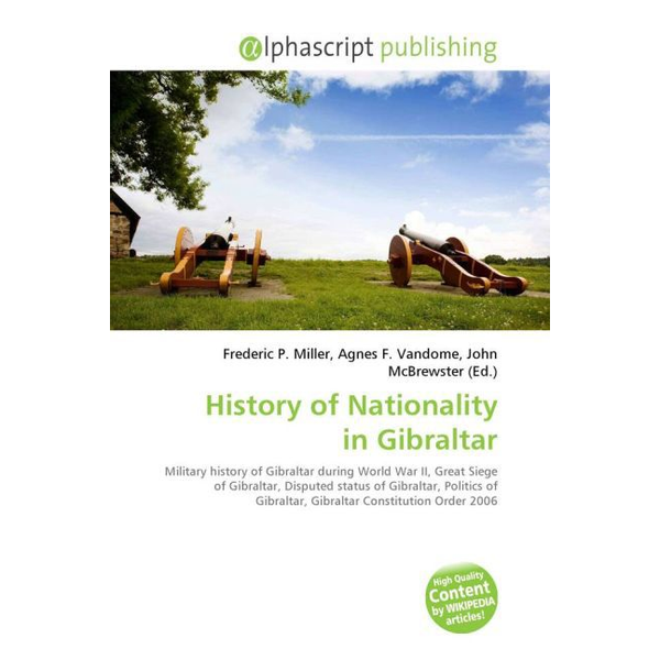 Alphascript Publishing - History of Nationality in Gibraltar