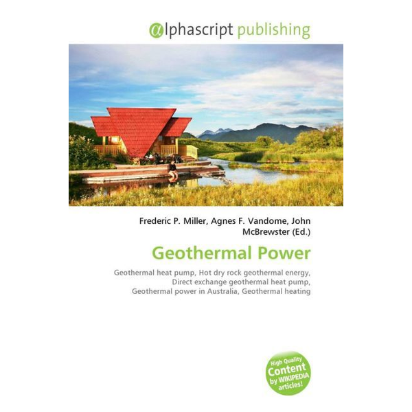 Alphascript Publishing - Geothermal Power