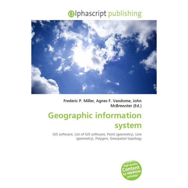 Alphascript Publishing - Geographic information system