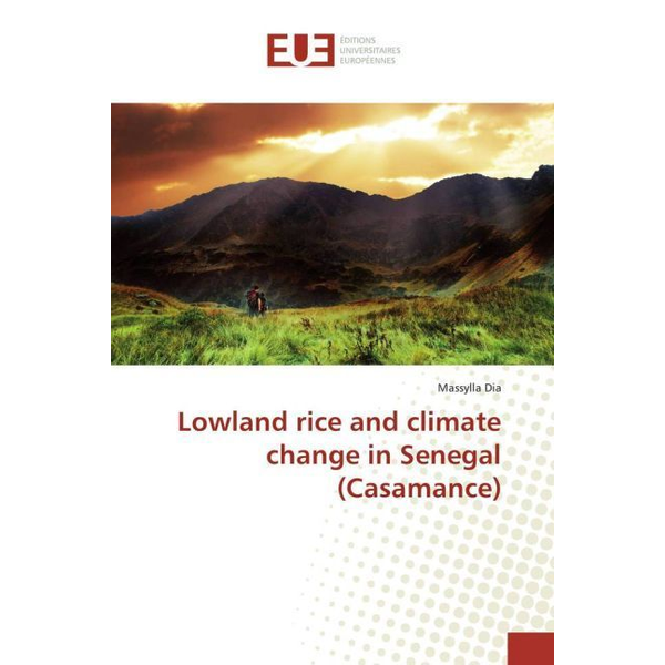 Dia, Massylla Lowland rice and climate change in Senegal (Casamance)
