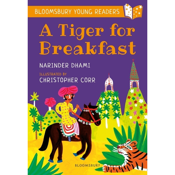 Dhami, Narinder - ISBN A Tiger for Breakfast: A Bloomsbury Young Reader
