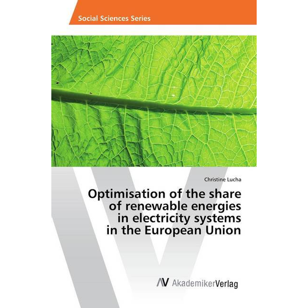 Lucha, Christine - Optimisation of the share of renewable energies in electricity systems in the European Union