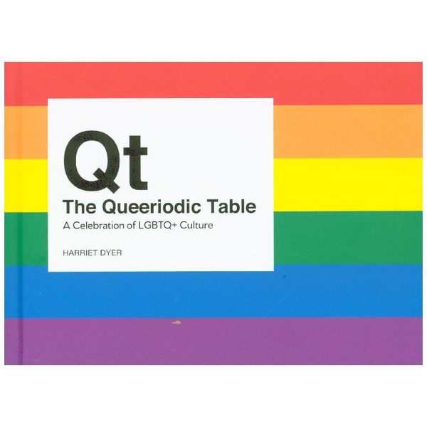 Dyer, Harriet - The Queeriodic Table