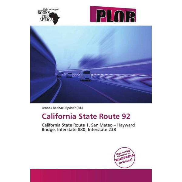 Betascript Publishing - California State Route 92 - California State Route 1,San Mateo   Hayward Bridge,Interstate 880,Interstate 238