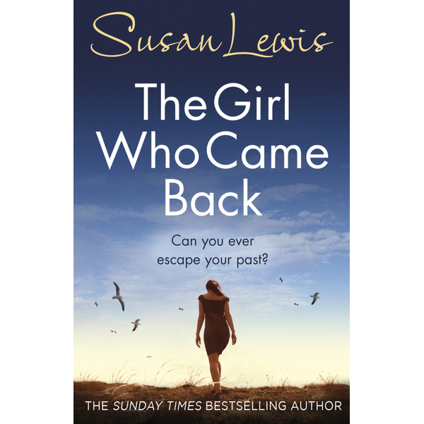 Lewis, Susan - The Girl Who Came Back
