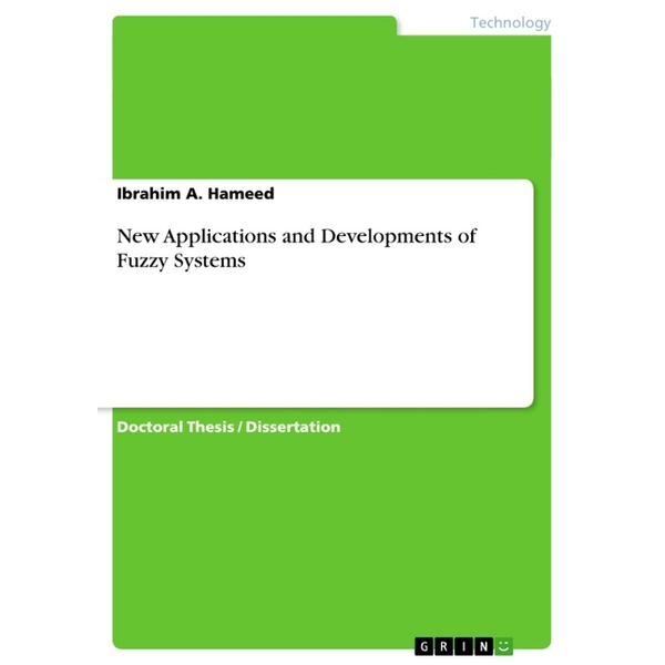 A. Hameed, Ibrahim - New Applications and Developments of Fuzzy Systems