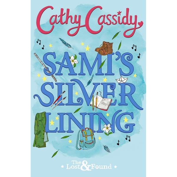 Cassidy, Cathy - Sami's Silver Lining (The Lost and Found Book Two)