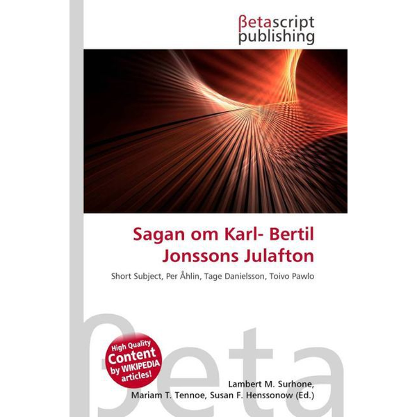 Betascript Publishing - Sagan om Karl- Bertil Jonssons Julafton