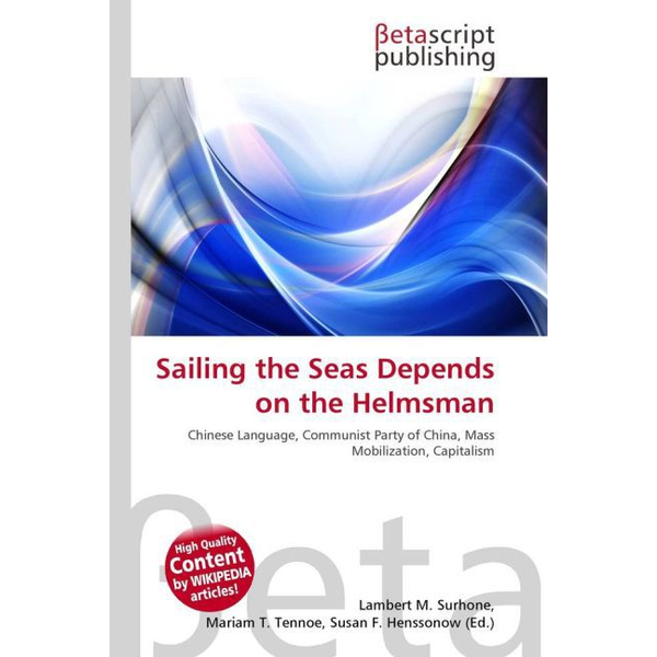 Betascript Publishing - Sailing the Seas Depends on the Helmsman