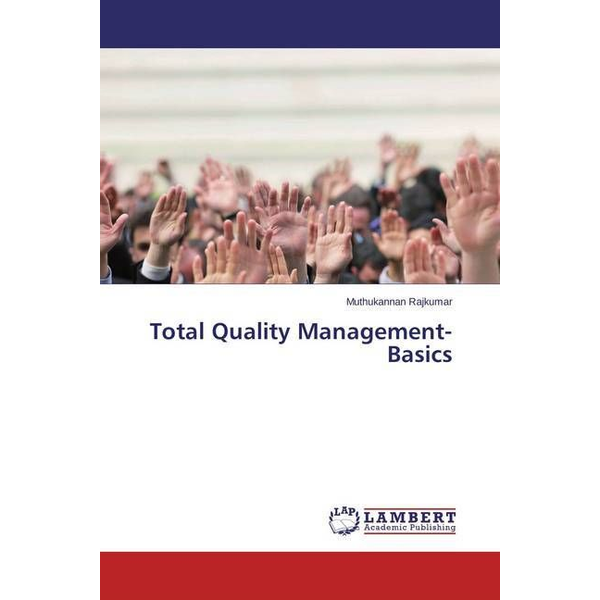 Rajkumar, Muthukannan - Total Quality Management- Basics