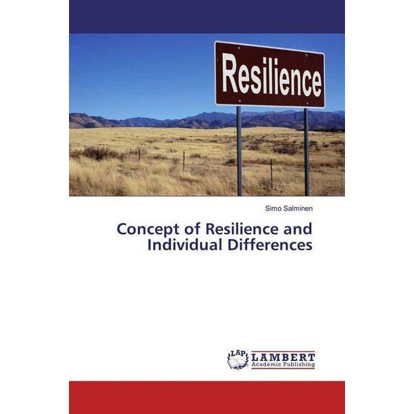 Salminen, Simo - Concept of Resilience and Individual Differences