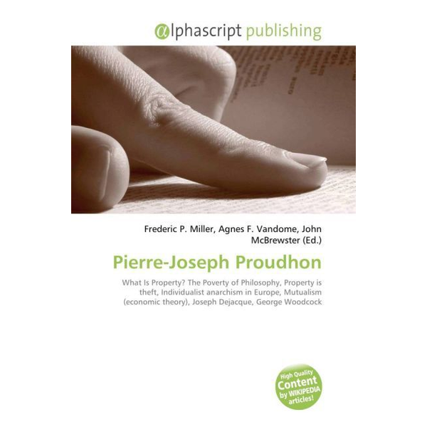 Alphascript Publishing - Pierre-Joseph Proudhon