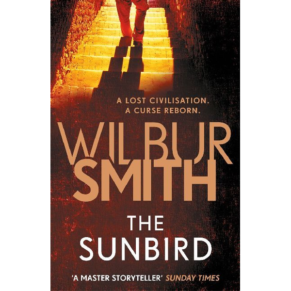 Smith, Wilbur - ISBN The Sunbird book Paperback 576 pages