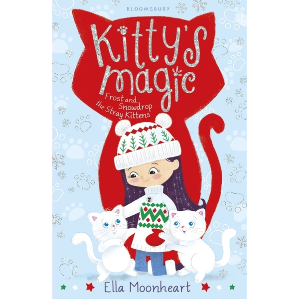 Moonheart, Ella - ISBN Kitty's Magic 5 (Frost and Snowdrop the Stray Kittens)