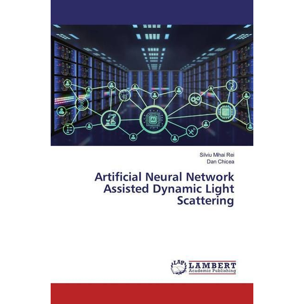 Rei, Silviu Mihai - Artificial Neural Network Assisted Dynamic Light Scattering