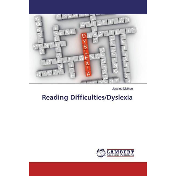 Muthee, Jessina - Reading Difficulties/Dyslexia