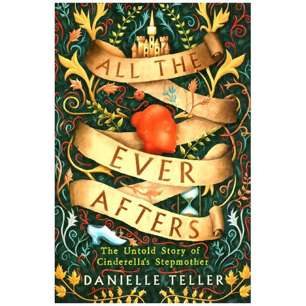 Teller, Danielle - Teller, D: All the Ever Afters