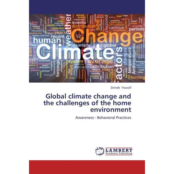 Youssif, Zeinab - Global climate change and the challenges of the home environment - Awareness - Behavioral Practices