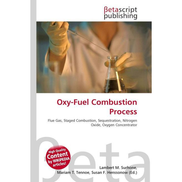 Betascript Publishing - Oxy- Fuel Combustion Process